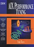 AIX Performance Tuning Guide (0133867072) by Waters, Frank