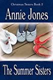 The Summer Sisters (The Christmas Sisters for All Seasons Book 2)