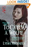 To Catch a Wolfe (New Castle Series Book 3)