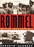 Rommel: Battles And Campaigns (0306807866) by Macksey, Kenneth
