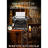 The Ghost of Jack Woodfordby Keith Nichols