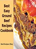 Best Easy Ground Beef Recipes Cookbook