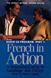 French in Action: A Beginning Course in Language and Culture, Second Edition: Audio Program , Part 1