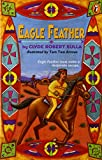 Eagle Feather (0140367306) by Clyde Robert Bulla