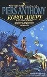 Robot Adept (Apprentice Adept, Book 5)