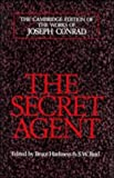 Image of The Secret Agent: A Simple Tale (The Cambridge Edition of the Works of Joseph Conrad)