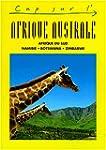 Afrique australe : Afrique du sud, Na...