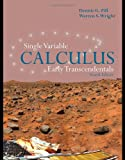 Single Variable Calculus:  Early Transcendentals (Jones and Bartlett Publishers Series in Mathematics.Calculus)