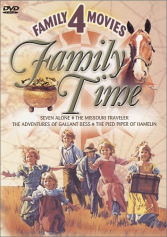 Family Time: Seven Alone/The Missouri Traveler/The Adventures of Galla