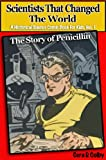 img - for Scientists That Changed the World: The Story of Penicillin, An Educational Comic Book for Kids (A Historical Science Comic Book for Kids 1) book / textbook / text book