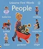 People (Usborne First Words Board Books) (0746042582) by Litchfield, Jo