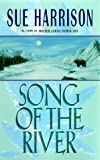 Song of the River (Storyteller Trilogy, Book 1) (0380973707) by Harrison, Sue