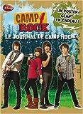 echange, troc Disney, Karin Gist, Regina Hicks, Paul L. Brown, Julie Brown - Camp Rock : Le journal de Camp Rock