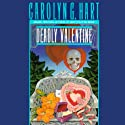 Deadly Valentine: A Death on Demand Mystery, Book 6 (       UNABRIDGED) by Carolyn G. Hart Narrated by Kate Reading