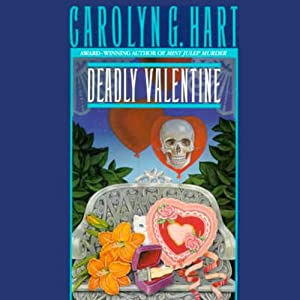 Deadly Valentine: A Death on Demand Mystery, Book 6 | [Carolyn G. Hart]