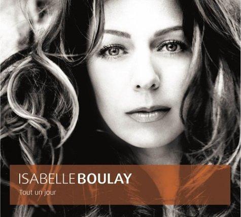 Isabelle Boulay - Tout Un Jour - Zortam Music