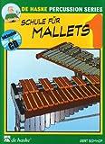 Schule für Mallets, m. Audio-CD
