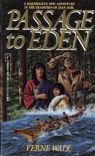 Passage to Eden, Verne Wade