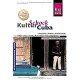 """Reise Know-How KulturSchock Cubavon """"Jens Sobisch"""""""