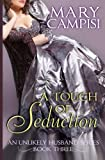 img - for A Touch of Seduction (An Unlikely Husband Book 3) (Volume 3) book / textbook / text book