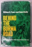 img - for Behind the Burma Road, The story of America's most successful guerrilla force book / textbook / text book
