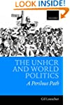 The UNHCR and World Politics: A Peril...