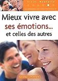 echange, troc Didier Hauvette, Christie Vanbremeersch - Mieux vivre avec ses émotions et celles des autres