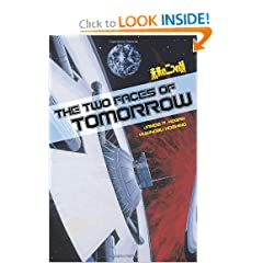 The Two Faces Of Tomorrow by James P. Hogan,&#32;Yukinobu Hoshino and Frederik L. Schodt
