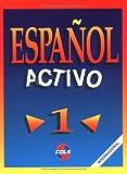 Espa�ol activo 1 (Espanol Activo) (Spanish Edition)