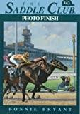 Photo Finish (Saddle Club, No. 43) (0553482610) by Bryant, Bonnie