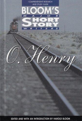 O. Henry (Bloom's Major Short Story Writers)