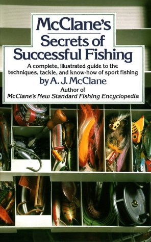 McClane's Secrets of Successful Fishing, A. J. MCCLANE