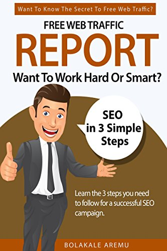 Free Web Traffic Report: Want To Work Hard Or Smart?