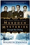 Murdoch Mysteries - Except the Dying