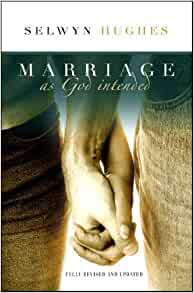 Marriage as god intended selwyn hughes
