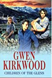 Children of the Glens (Severn House Large Print) (0727874616) by Kirkwood, Gwen