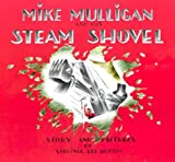 Mike Mulligan and His Steam Shovel: Story and Pictures (Sandpiper Books)