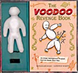 echange, troc  - The Voodoo Revengebook: An Anger Management Program You Can Really Stick With
