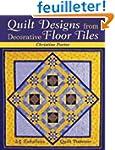 Quilt Designs from Decorative Floor T...