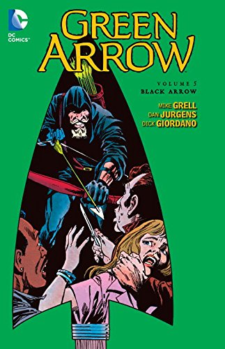 Green Arrow, Vol. 5: Black Arrow