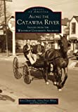 Along the Catawba River (Images of America: South Carolina) (073850291X) by Chepesuik, Ron