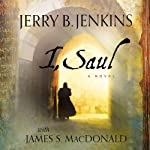 I, Saul | Jerry B. Jenkins,James MacDonald