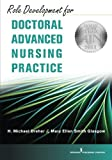 img - for Role Development for Doctoral Advanced Nursing Practice book / textbook / text book