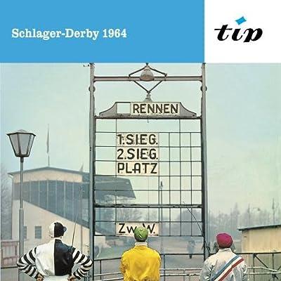 Schlager-Derby 1964: 16 Spitzenschlager