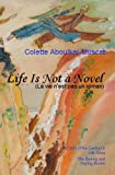 img - for Life is not a Novel Book II (Colette Aboulker-Muscat) book / textbook / text book