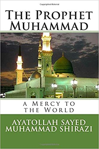 The Prophet Muhammad: A Mercy to the World