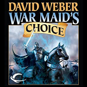 War Maid's Choice: War God, Book 4 | [David Weber]