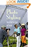 Photo Styling: How to Build Your Care...