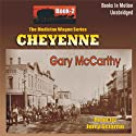 Cheyenne: Medicine Wagon Series #2 (       UNABRIDGED) by Gary McCarthy Narrated by Jerry Sciarrio