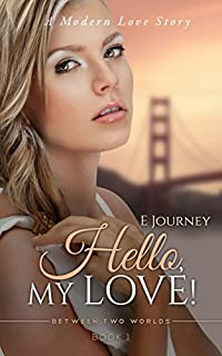 Hello, My Love! by E Journey ebook deal